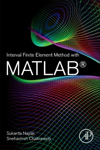 Cover image for Interval Finite Element Method with MATLAB