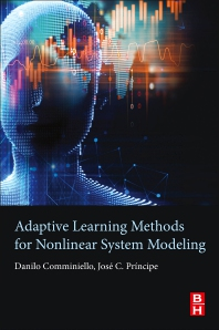 Cover image for Adaptive Learning Methods for Nonlinear System Modeling