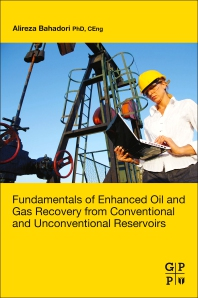 Fundamentals of Enhanced Oil and Gas Recovery from Conventional and Unconventional Reservoirs - 1st Edition - ISBN: 9780128130278, 9780128130285