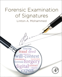 Forensic Examination of Signatures - 1st Edition - ISBN: 9780128130292