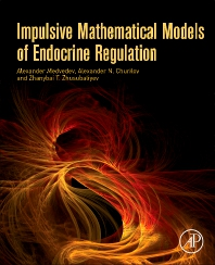 Impulsive Mathematical Models of Endocrine Regulation - 1st Edition - ISBN: 9780128130537, 9780128131121