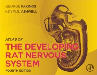Cover image for Paxinos and Ashwell's Atlas of the Developing Rat Nervous System