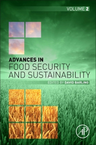 Advances in Food Security and Sustainability - 1st Edition - ISBN: 9780128130797, 9780128130803