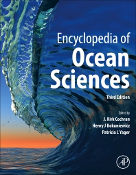 Encyclopedia of Ocean Sciences - 3rd Edition - ISBN: 9780128130810, 9780128130827