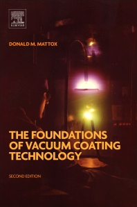 Cover image for The Foundations of Vacuum Coating Technology
