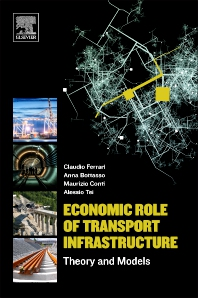 Economic Role of Transport Infrastructure - 1st Edition - ISBN: 9780128130964, 9780128130971