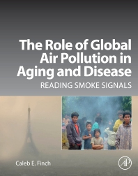 Cover image for The Role of Global Air Pollution in Aging and Disease