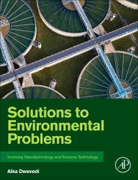 Cover image for Solutions to Environmental Problems Involving Nanotechnology and Enzyme Technology