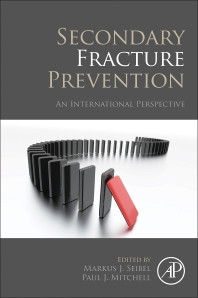 Secondary Fracture Prevention - 1st Edition - ISBN: 9780128131367