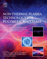 Cover image for Non-Thermal Plasma Technology for Polymeric Materials