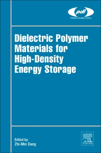 Cover image for Dielectric Polymer Materials for High-Density Energy Storage