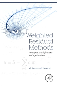 Weighted Residual Methods - 1st Edition - ISBN: 9780128132180, 9780128132197