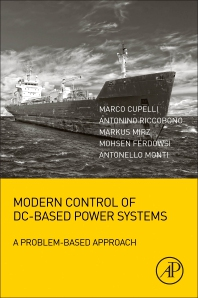 Modern Control of DC-Based Power Systems - 1st Edition - ISBN: 9780128132203, 9780128132210
