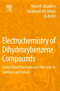 Electrochemistry of Dihydroxybenzene Compounds - 1st Edition - ISBN: 9780128132227, 9780128134085