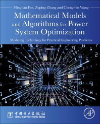 Mathematical Models and Algorithms for Power System Optimization - 1st Edition - ISBN: 9780128132319, 9780128132326