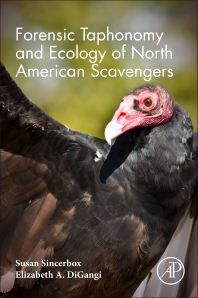 Cover image for Forensic Taphonomy and Ecology of North American Scavengers