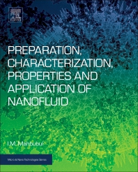 Preparation, Characterization, Properties, and Application of Nanofluid - 1st Edition - ISBN: 9780128132456, 9780128132999