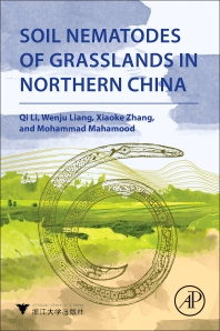 Soil Nematodes of Grasslands in Northern China - 1st Edition - ISBN: 9780128132746, 9780128132753