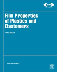 Book cover image for Film Properties of Plastics and Elastomers (Fourth Edition), Plastics Design Library