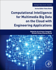 Cover image for Computational Intelligence for Multimedia Big Data on the Cloud with Engineering Applications