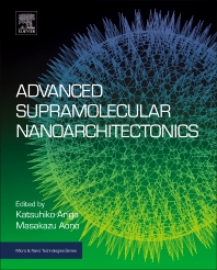 Cover image for Advanced Supramolecular Nanoarchitectonics