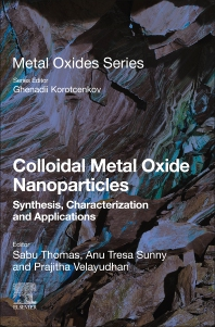 Colloidal Metal Oxide Nanoparticles - 1st Edition - ISBN: 9780128133576, 9780128133583