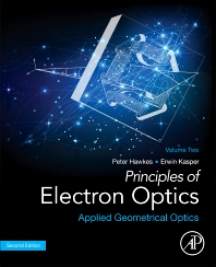 Principles of Electron Optics, Volume 2 - 2nd Edition - ISBN: 9780128133699, 9780128134054