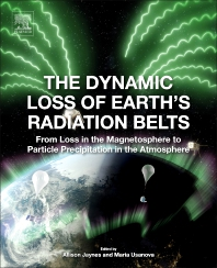 The Dynamic Loss of Earth's Radiation Belts - 1st Edition - ISBN: 9780128133712