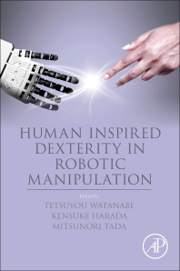 Cover image for Human Inspired Dexterity in Robotic Manipulation
