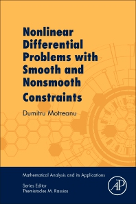 Nonlinear Differential Problems with Smooth and Nonsmooth Constraints - 1st Edition - ISBN: 9780128133866, 9780128133934
