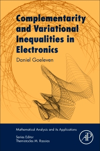 Complementarity and Variational Inequalities in Electronics - 1st Edition - ISBN: 9780128133897, 9780128133903