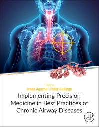 Implementing Precision Medicine in Best Practices of Chronic Airway Diseases - 1st Edition - ISBN: 9780128134719