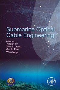 Submarine Optical Cable Engineering - 1st Edition - ISBN: 9780128134757, 9780128134764