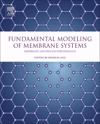 Fundamental Modeling of Membrane Systems - 1st Edition - ISBN: 9780128134832, 9780128134849