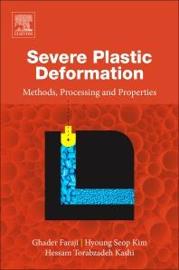Severe Plastic Deformation - 1st Edition - ISBN: 9780128135181, 9780128135679