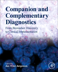 Companion and Complementary Diagnostics - 1st Edition - ISBN: 9780128135396, 9780128135402