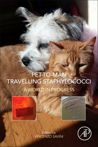 Pet-to-Man Travelling Staphylococci - 1st Edition - ISBN: 9780128135471, 9780128135488