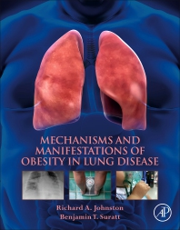 Mechanisms and Manifestations of Obesity in Lung Disease - 1st Edition - ISBN: 9780128135532