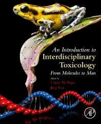 Cover image for An Introduction to Interdisciplinary Toxicology