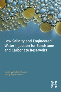 Book cover image for Low Salinity and Engineered Water Injection for Sandstones and Carbonate Reservoirs