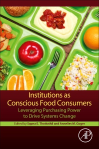 Institutions as Conscious Food Consumers - 1st Edition - ISBN: 9780128136171, 9780128136188