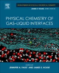 Physical Chemistry of Gas-Liquid Interfaces - 1st Edition - ISBN: 9780128136416