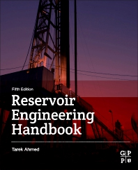 Reservoir Engineering Handbook - 5th Edition - ISBN: 9780128136492, 9780128136508
