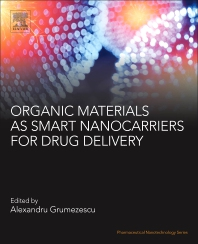 Cover image for Organic Materials as Smart Nanocarriers for Drug Delivery