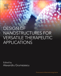 Cover image for Design of Nanostructures for Versatile Therapeutic Applications