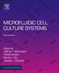 Microfluidic Cell Culture Systems - 2nd Edition - ISBN: 9780128136713, 9780128136720