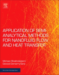 Applications of Semi-Analytical Methods for Nanofluid Flow and Heat Transfer - 1st Edition - ISBN: 9780128136751