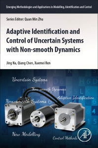 Cover image for Adaptive Identification and Control of Uncertain Systems with Non-smooth Dynamics