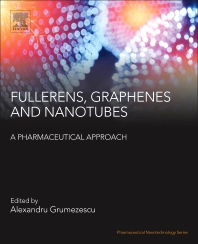 Cover image for Fullerens, Graphenes and Nanotubes: A Pharmaceutical Approach