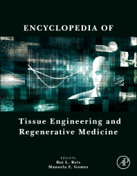 Cover image for Encyclopedia of Tissue Engineering and Regenerative Medicine